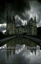 Criaturas Nocturnas by Magic13chio