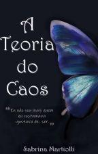 A Teoria do Caos. by Martiolli