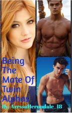 Being The Mate Of Twin Alphas *EDITING* by Mia_Morgenstern18