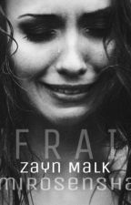 Afraid-Z.M [Book1] by RWriter4