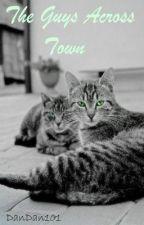 The Guys Across Town by dandan101