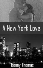 A New York Love by BonnyThomas17