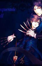 The Masquerade Ball [Sebastian x Reader x Ciel] by MaxwellCooler