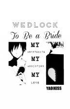 Wedlock by yaoikiss