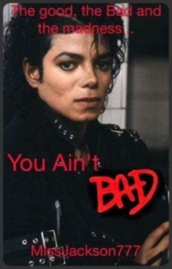 You Ain't Bad || Michael Jackson