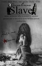 Slave by Anna_Emma