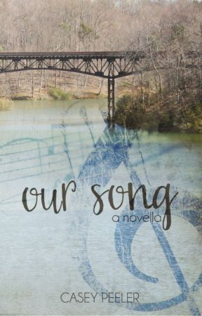 Our Song~ A Country Music Novella by AuthorCasey