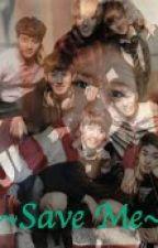 Save Me-A Park Chanyeol Love Story by ARMYStarlight_27