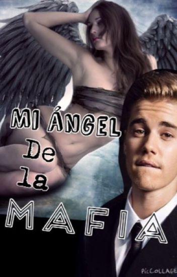 Mi ángel de la mafia Justin Bieber y tu.