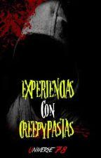Experiencias con creepypastas by Universe78