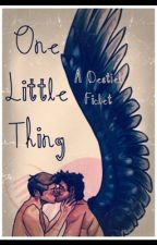 One Little Thing by goodoneman