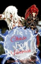 The Chase for Victoria (Book 3 of The Kuran Twins) by Kuroko_no_Miracle