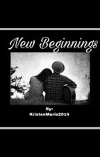 New Beginnings by kristenmarie2014