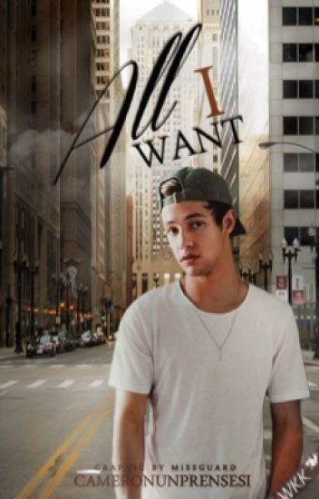 All I Want | Cameron Dallas