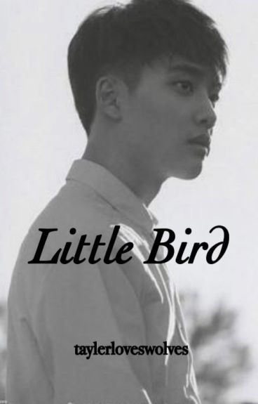 Little Bird [Kaisoo] by taylerloveswolves
