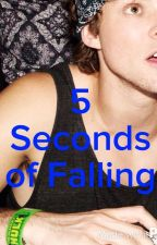 5 Seconds of Falling by the_depressed_dorks