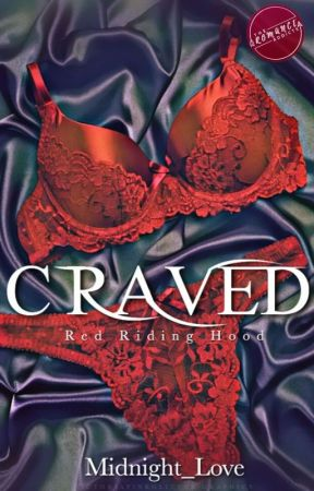 Craved (Book #2) by Midnight_Love