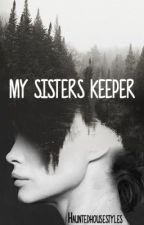 My Sisters Keeper by Hauntedhousestyles