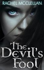 The Devil's Fool by Rachel_McClellan