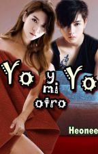 Yo y mi otro yo by HeoneesFics