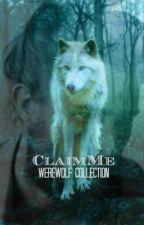Claim me. by FantasyLuvr96