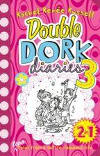 Double Dork Diaries 3! by Julianne414
