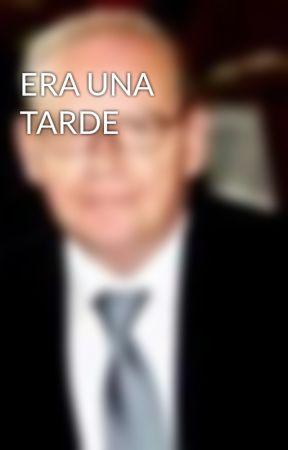 ERA UNA TARDE by SantiagoCuerda