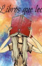 Libros que leo by IJustNeedMusic