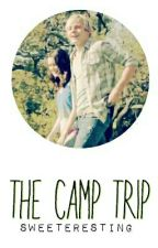 The Camp Trip by onederlands