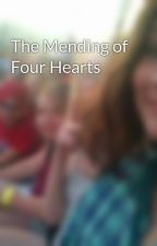 The Mending of Four Hearts by burntgrilledcheese