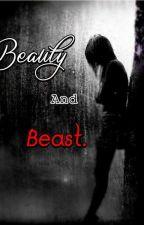 Beauty and  Beast. by AldanaGiselle01