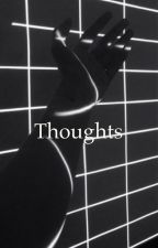 Thoughts//L.S by feistylarry
