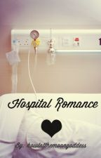 Hospital Romance by howlatthemoongoddess