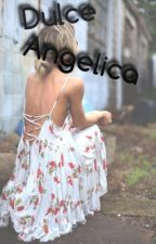 Dulce Angelica by angelique2003