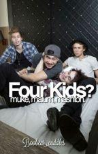Four Kids? Muke/Mashton/Malum Mpreg by Boobear_cuddles
