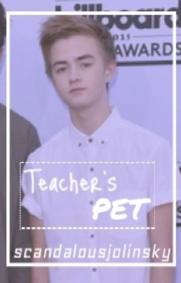 Teacher's pet ↬ Jolinsky