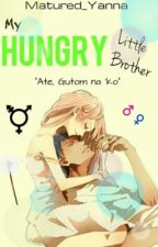 My Hungry Little Brother by Matured_Yanna