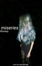 7 miseries // 5sos by Netflixokay