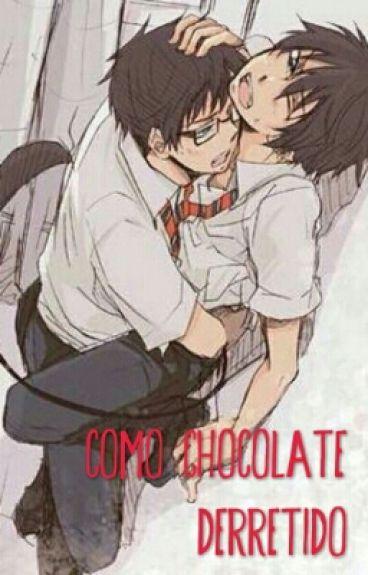 Como chocolate derretido (Yaoi)  [Próximamente En Edición]