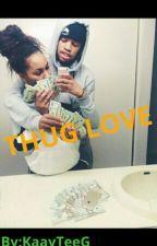 ThugLove by itsLue_5