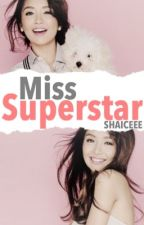 Miss Superstar by Shaiceee