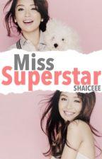 Miss Superstar by Shaiceee