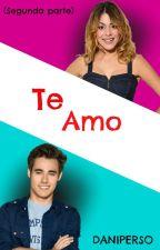 """Te amo"" (Jortini) Editando. by daniperso"