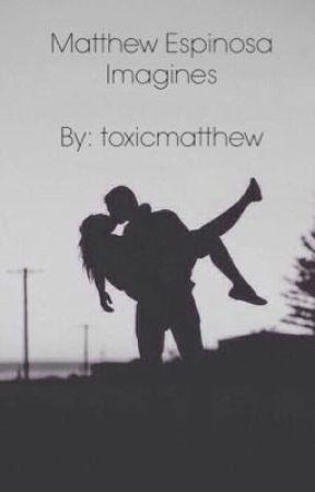 Matthew Espinosa Imagines by toxicmatthew
