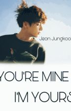[ C ] You're Mine , I'm Yours S1 & S2 » j.jk by DoraeMochi_