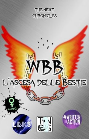 WBB - 1 - L'ascesa delle Bestie by GhostWriterTNCS