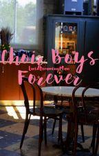 Choir Boys Forever by luciddreamingman