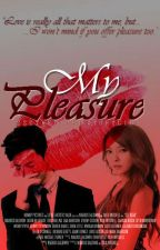 My Pleasure {One Shot BS Collection} by deviousmidget