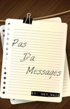 Pas Da Messages(Entry#1) by Hey_Nhie