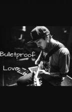 We Had A Bulletproof Love by accidental_poet